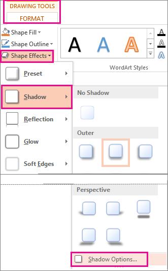 گزینه های سایه از زبانه Format Tools Format، Shape Effects و سپس روی Shadow استفاده می شود