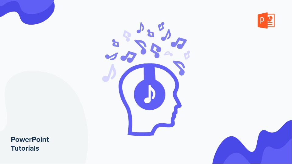 نحوه اضافه کردن ، ضبط یا ویرایش صدا یا موسیقی در پاورپوینت | نکات سریع و آموزش برای ارائه های خود